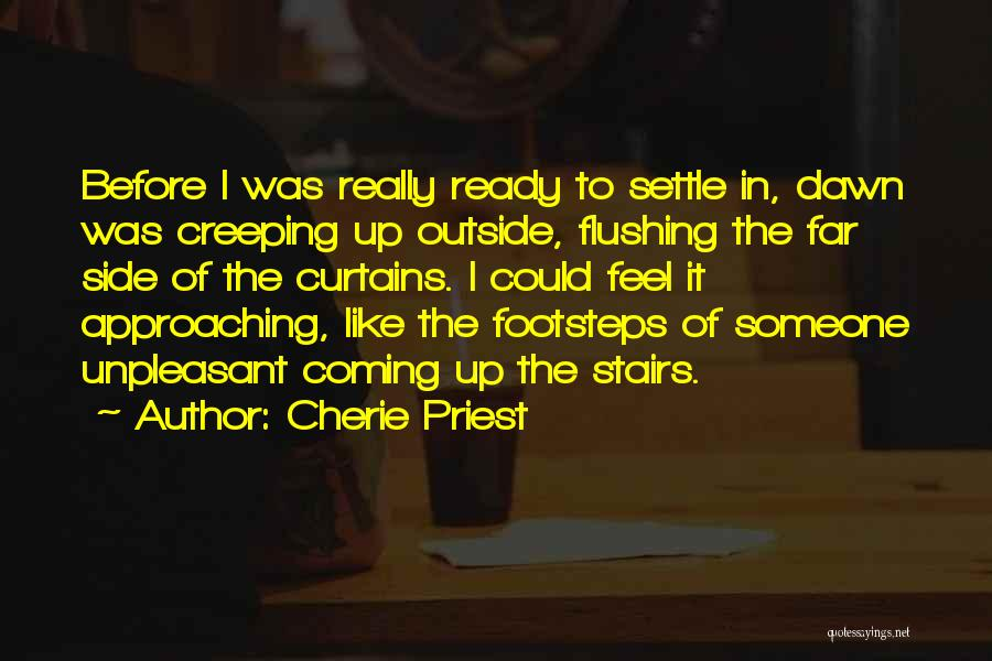 Cherie Priest Quotes 1162492