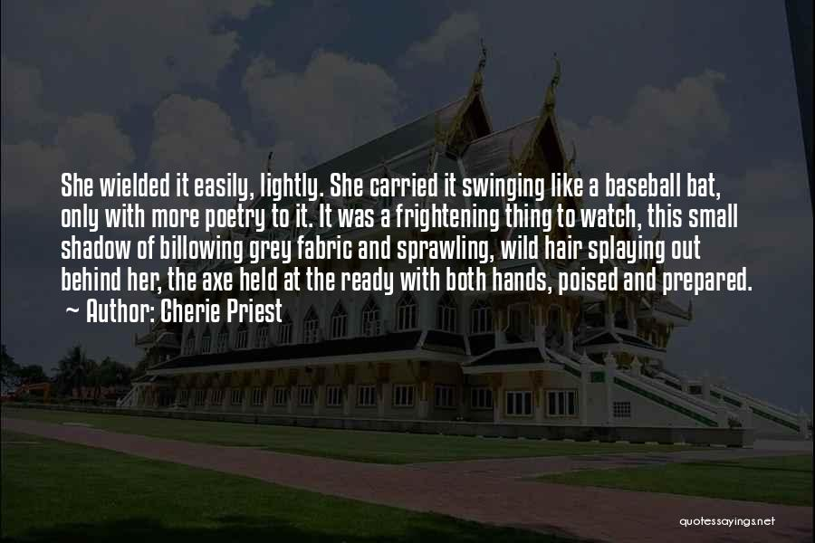 Cherie Priest Quotes 1311473
