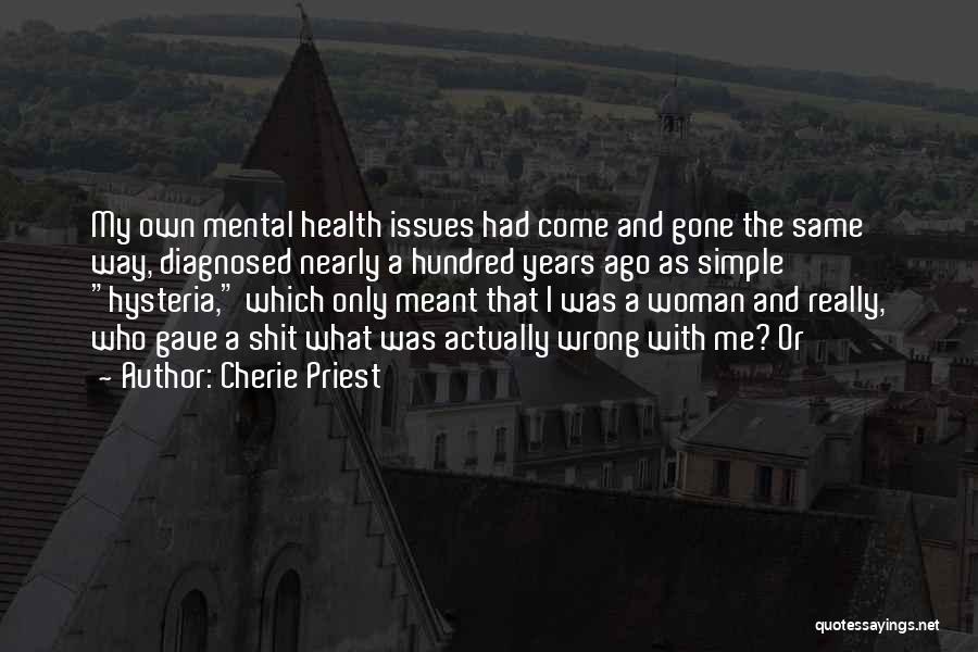 Cherie Priest Quotes 1649169