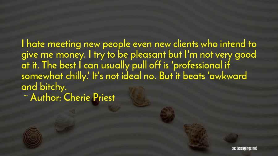 Cherie Priest Quotes 1715054