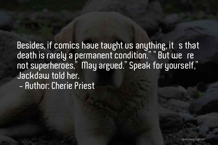 Cherie Priest Quotes 1756665
