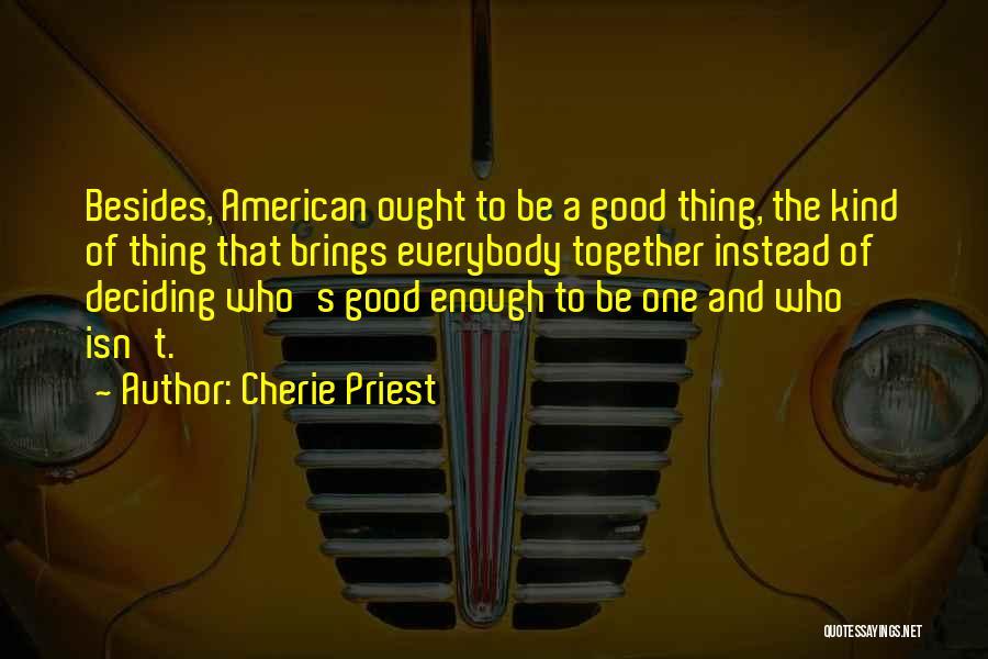 Cherie Priest Quotes 1953728