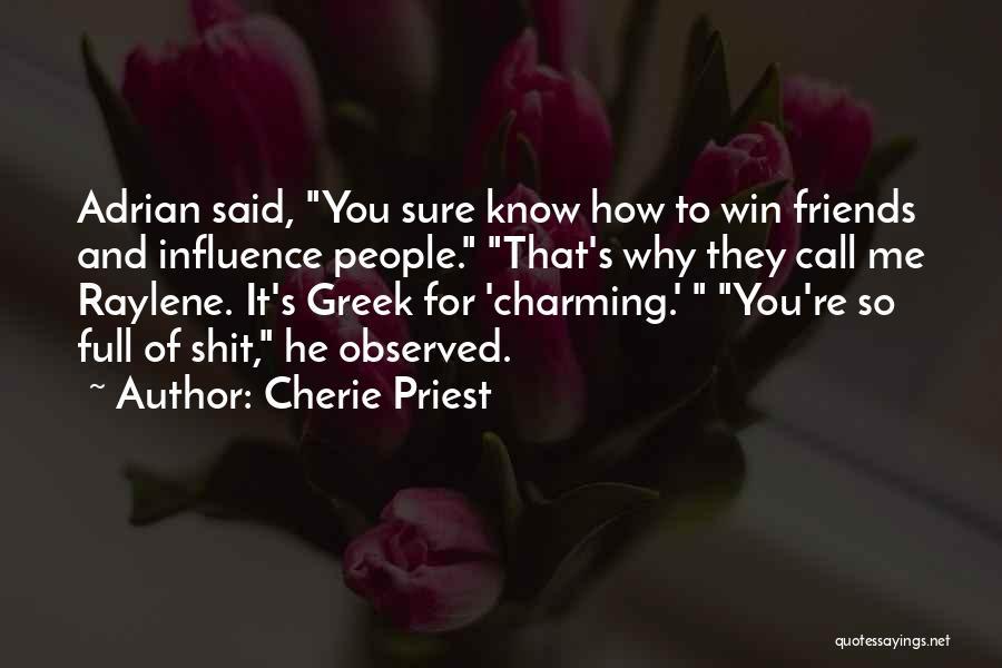 Cherie Priest Quotes 308449