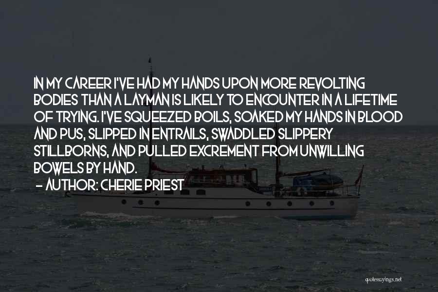 Cherie Priest Quotes 349045
