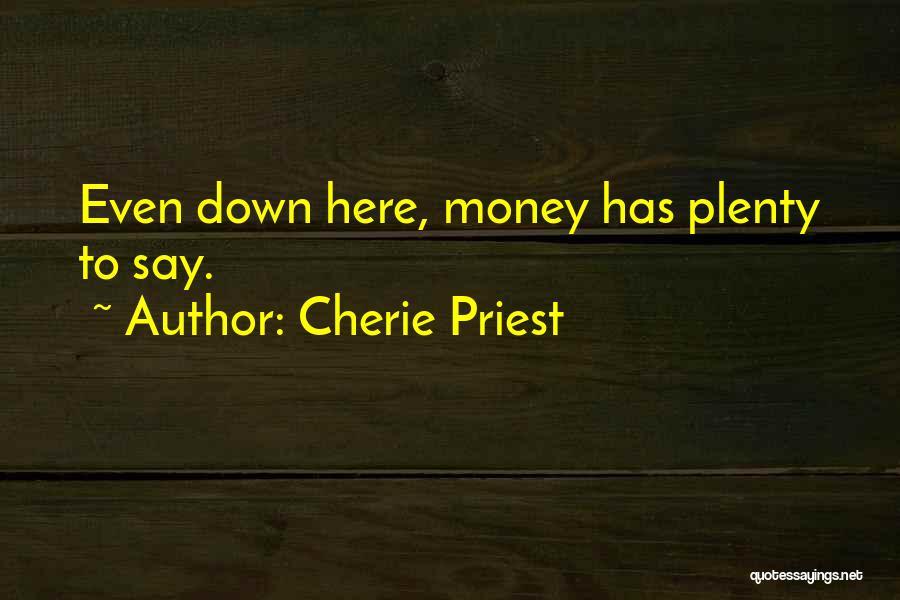 Cherie Priest Quotes 403096