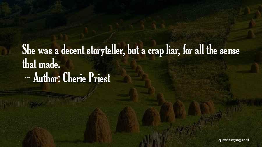 Cherie Priest Quotes 432217