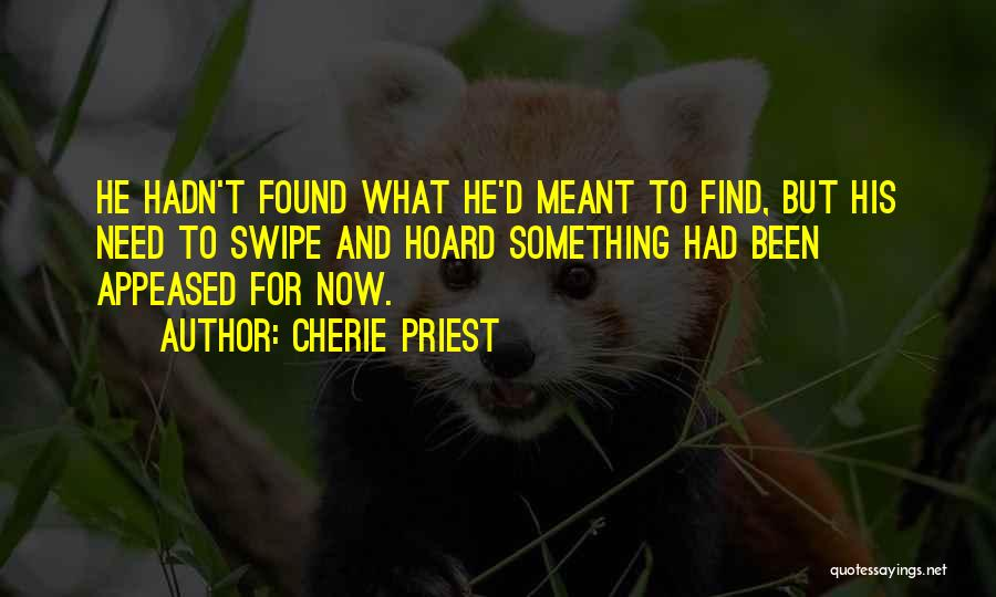 Cherie Priest Quotes 486206
