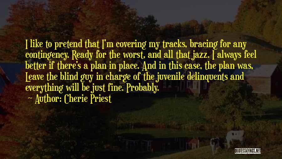 Cherie Priest Quotes 495720