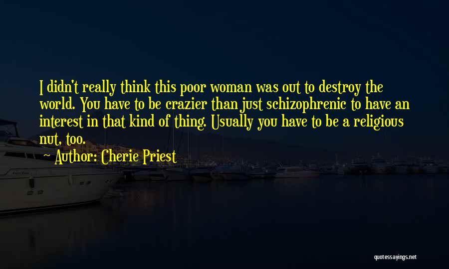 Cherie Priest Quotes 510662