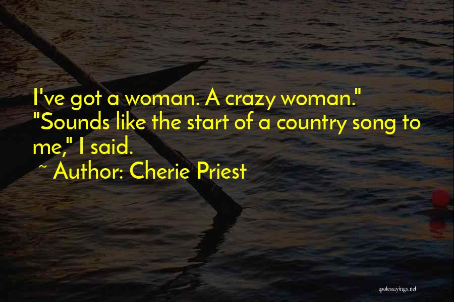 Cherie Priest Quotes 576586
