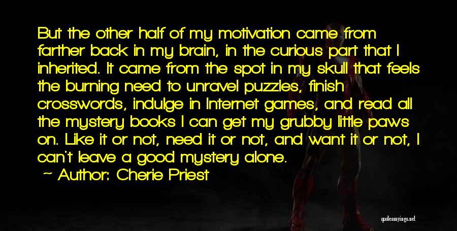 Cherie Priest Quotes 586502