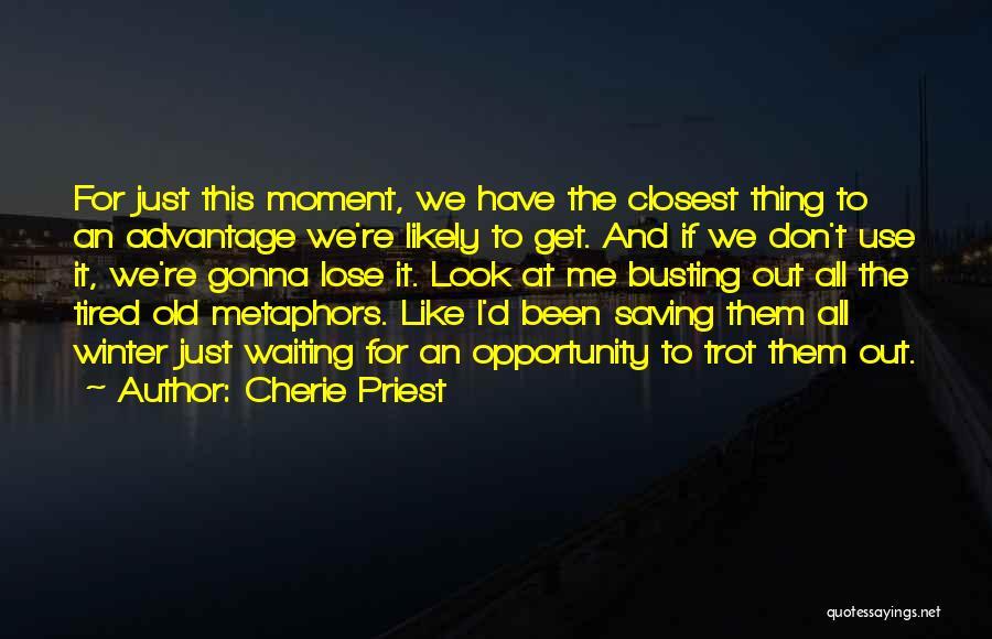 Cherie Priest Quotes 668550