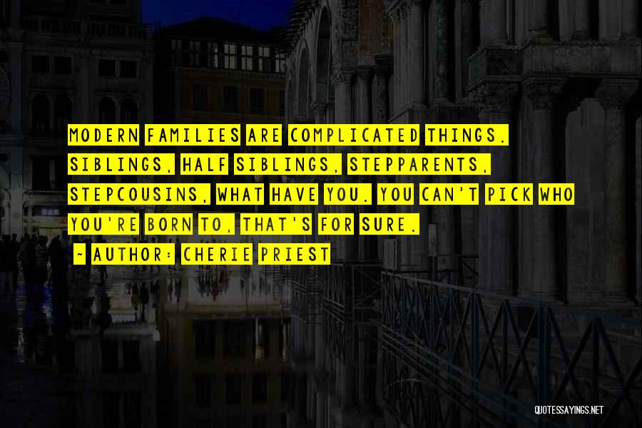 Cherie Priest Quotes 681040