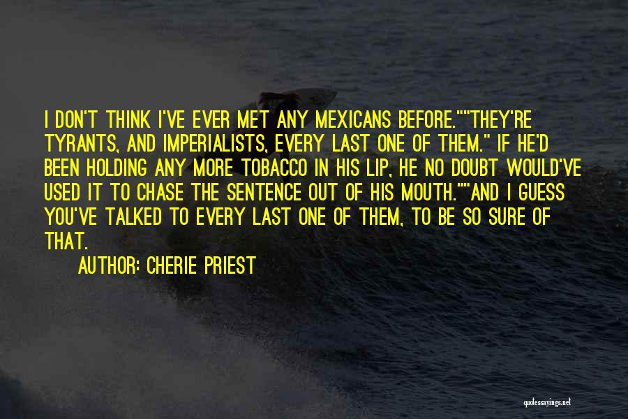 Cherie Priest Quotes 819962