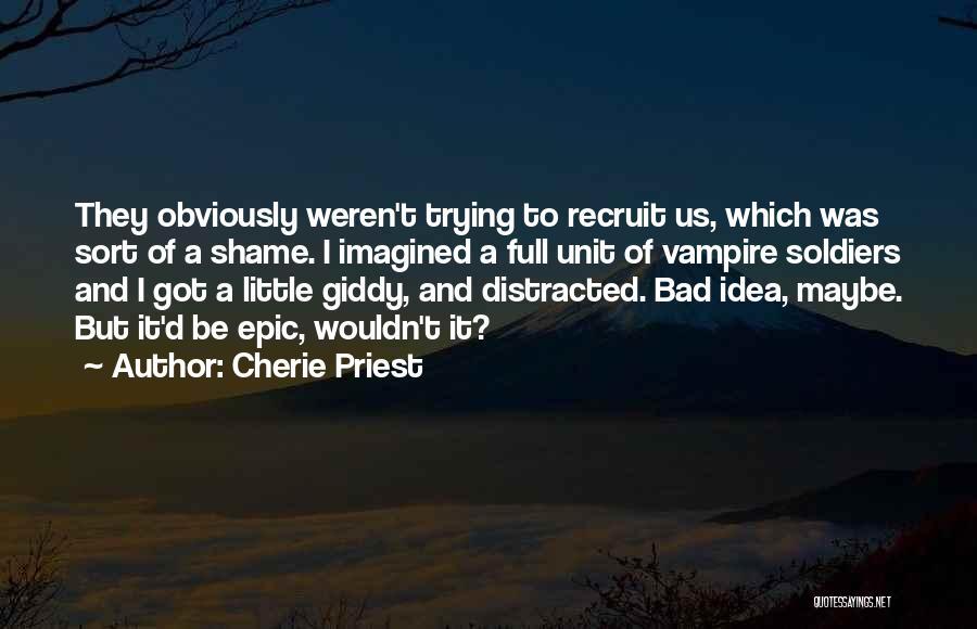 Cherie Priest Quotes 842979