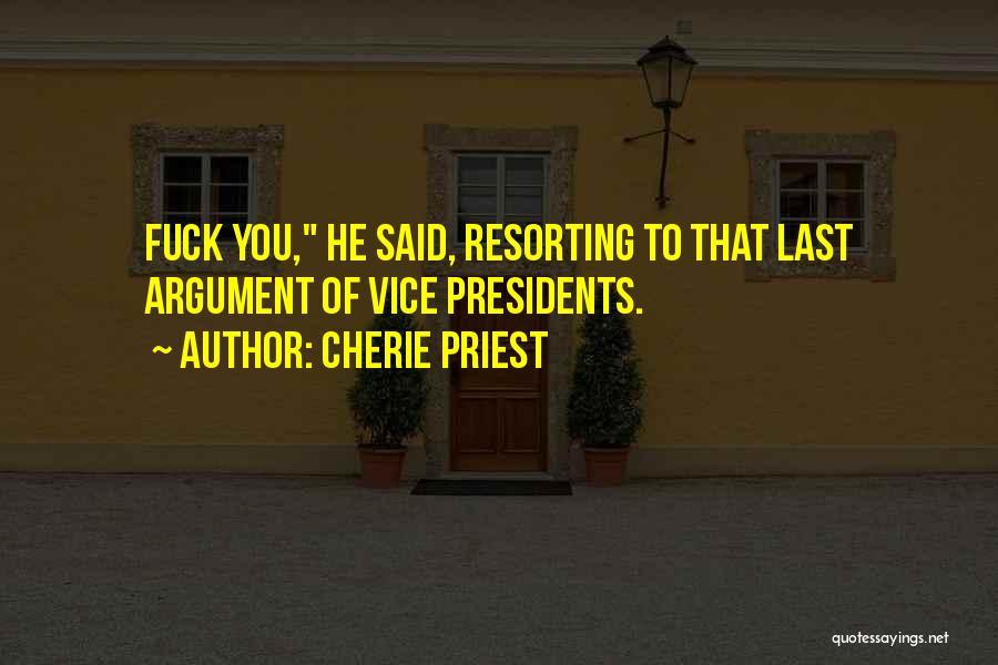 Cherie Priest Quotes 848628