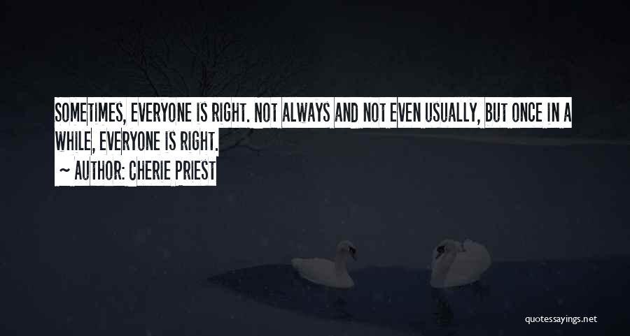 Cherie Priest Quotes 929151