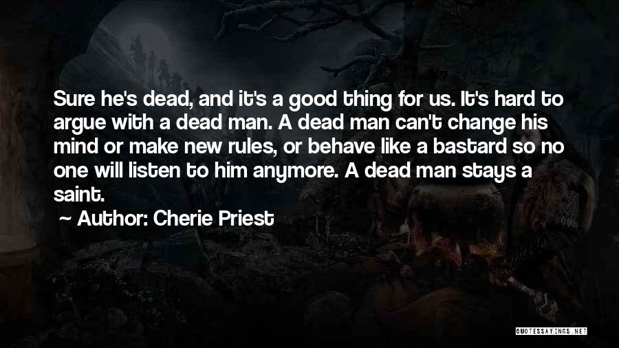 Cherie Priest Quotes 955131