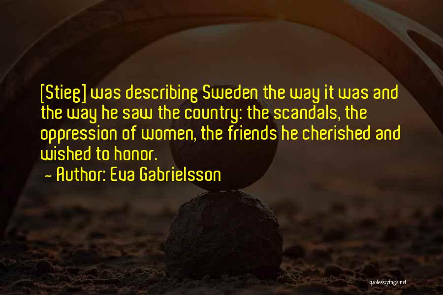 Cherished Friends Quotes By Eva Gabrielsson
