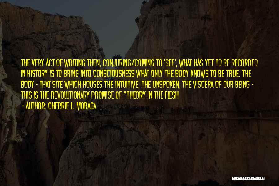 Cherrie L. Moraga Quotes 1124751
