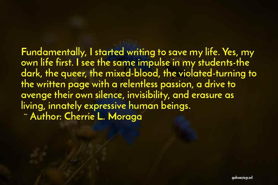 Cherrie L. Moraga Quotes 2242401