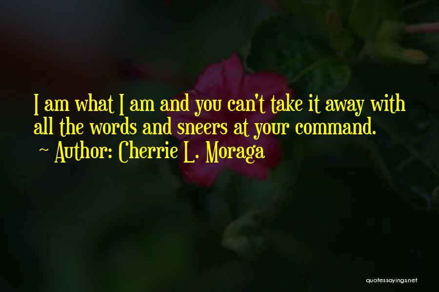 Cherrie L. Moraga Quotes 259339