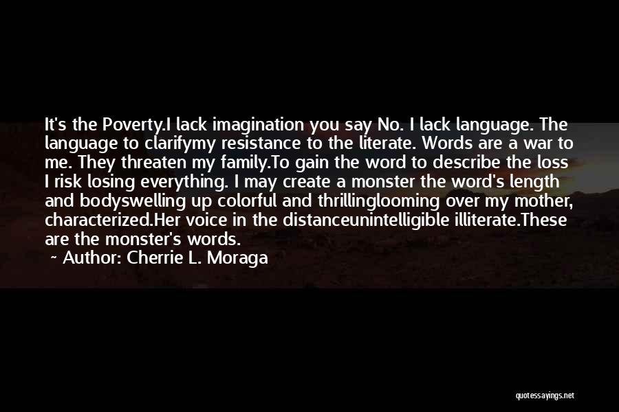 Cherrie L. Moraga Quotes 523242