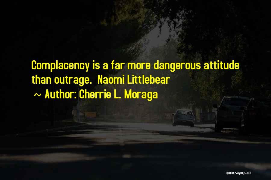 Cherrie L. Moraga Quotes 646811