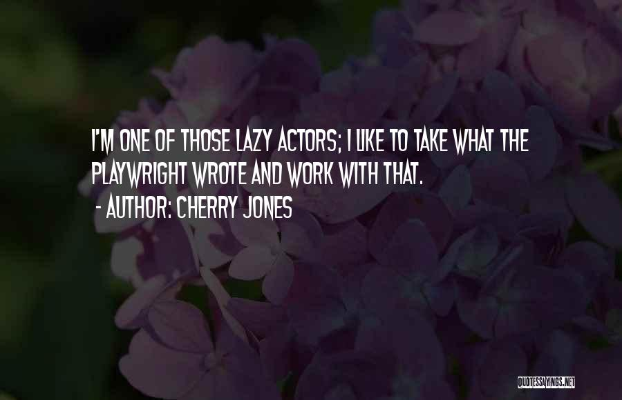 Cherry Jones Quotes 121378