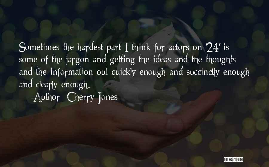 Cherry Jones Quotes 241698