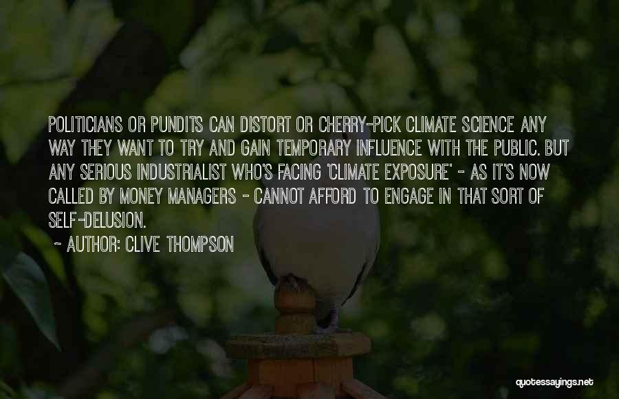Cherry Pick Quotes By Clive Thompson