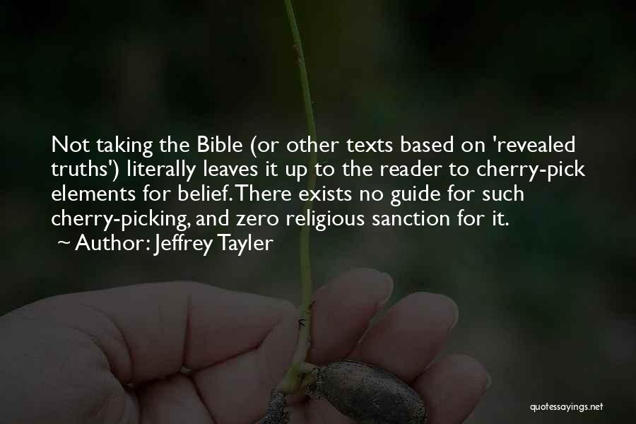 Cherry Pick Quotes By Jeffrey Tayler