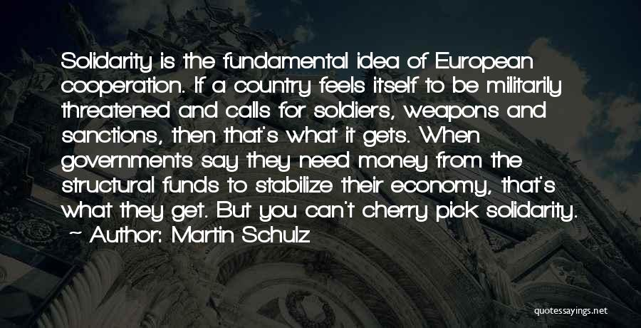 Cherry Pick Quotes By Martin Schulz
