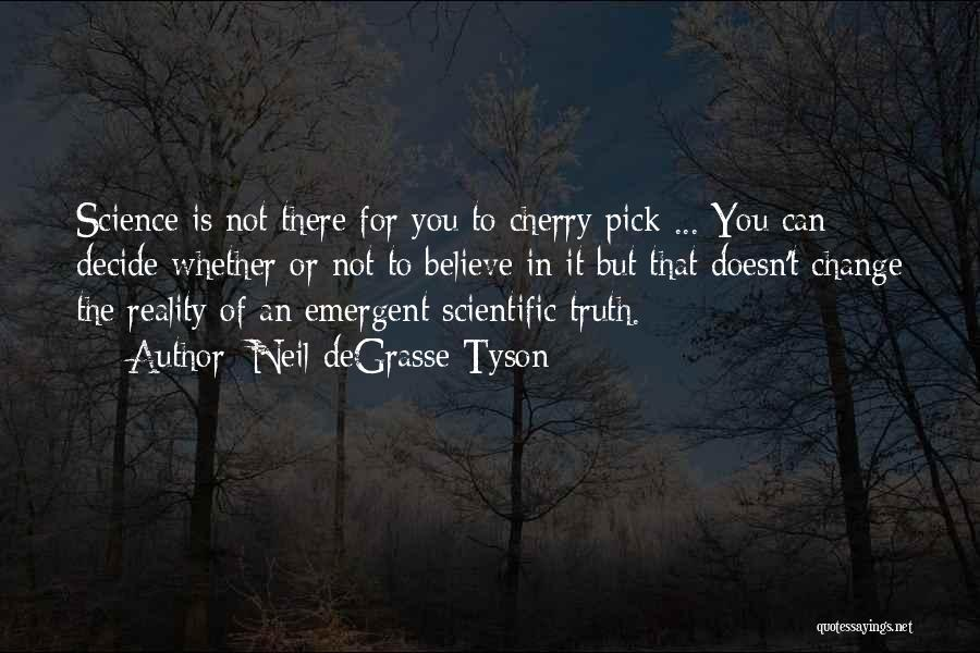 Cherry Pick Quotes By Neil DeGrasse Tyson