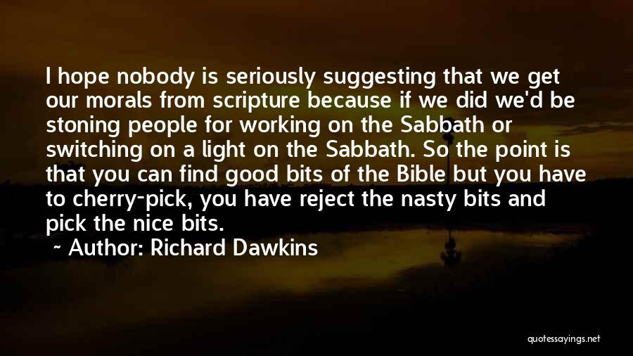 Cherry Pick Quotes By Richard Dawkins