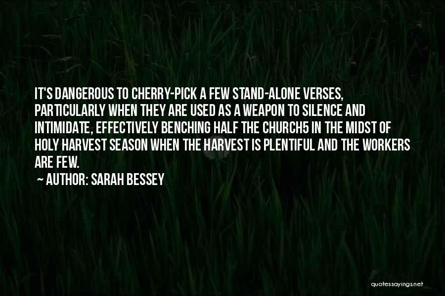 Cherry Pick Quotes By Sarah Bessey