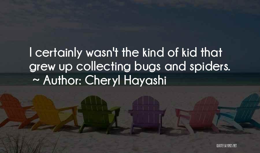 Cheryl Hayashi Quotes 1358488