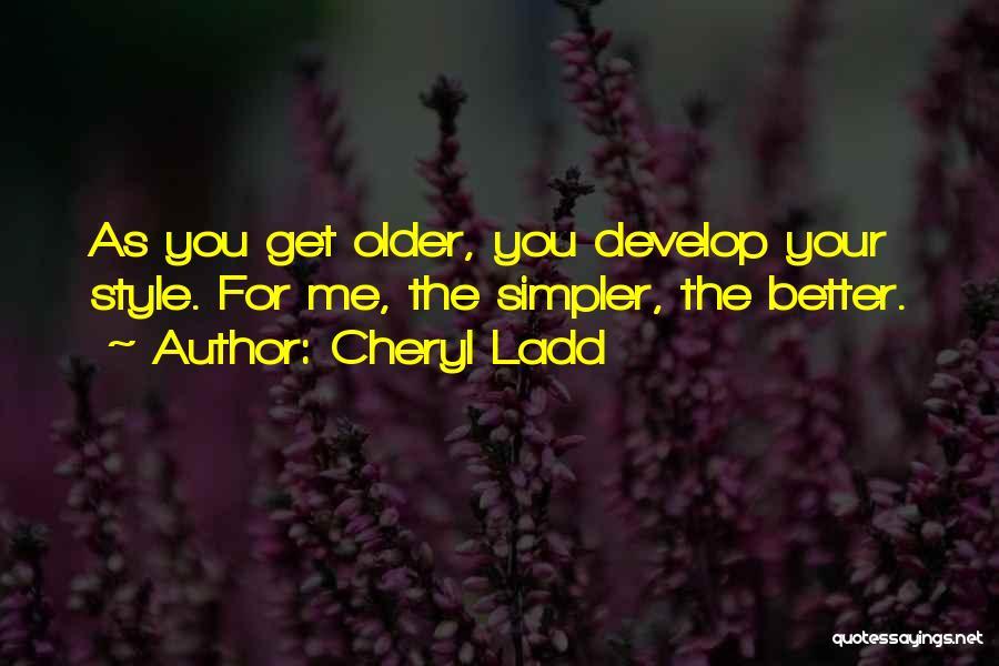 Cheryl Ladd Quotes 1017064