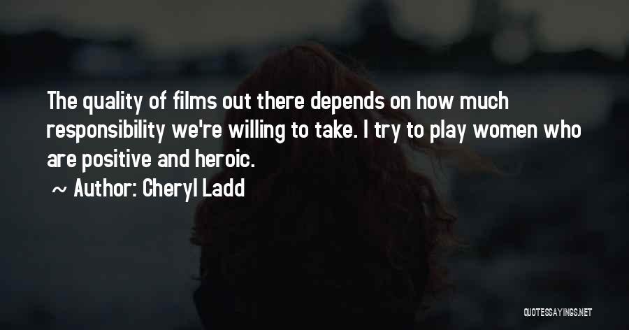Cheryl Ladd Quotes 104251