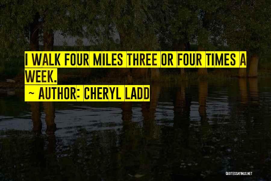 Cheryl Ladd Quotes 1578312