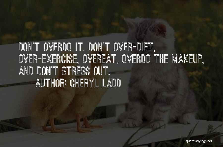 Cheryl Ladd Quotes 1743457