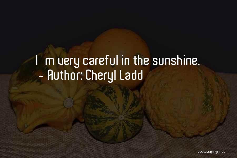 Cheryl Ladd Quotes 1828883