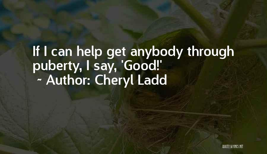 Cheryl Ladd Quotes 938405