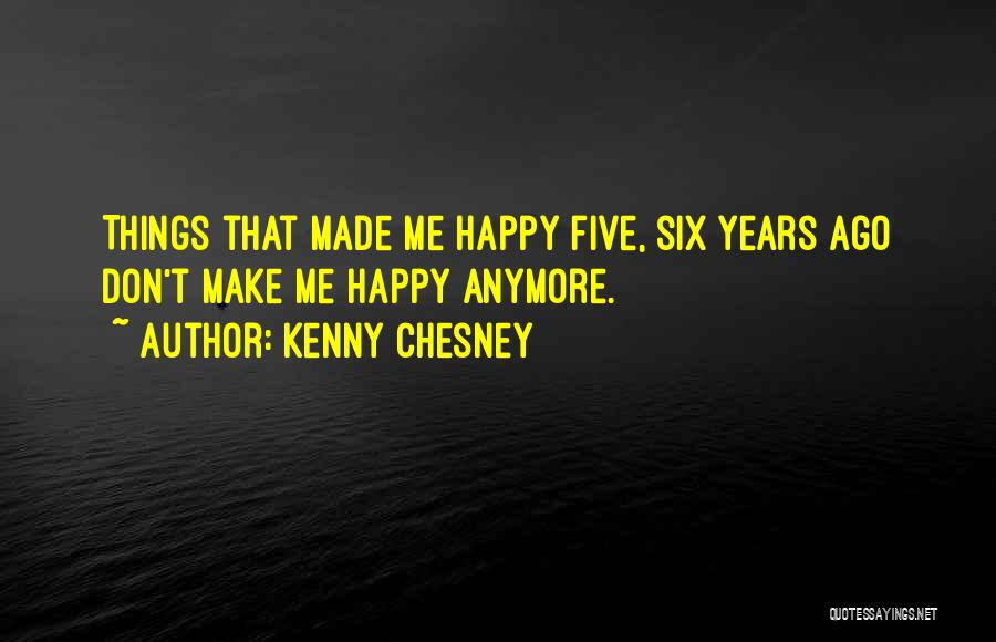 Top 100 Chesney Quotes & Sayings