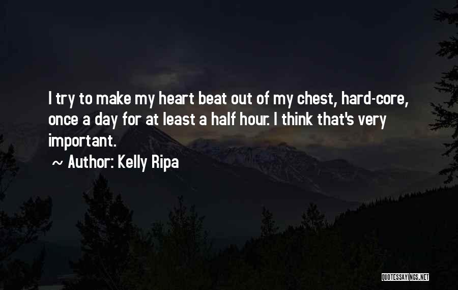 Chest Day Quotes By Kelly Ripa
