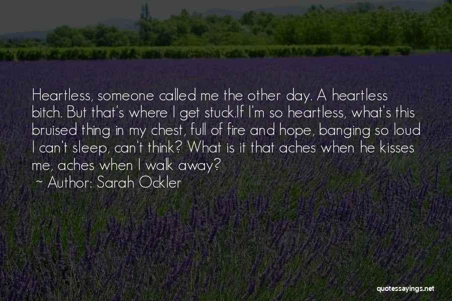 Chest Day Quotes By Sarah Ockler