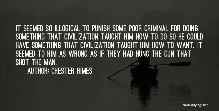 Chester Himes Quotes 1152971