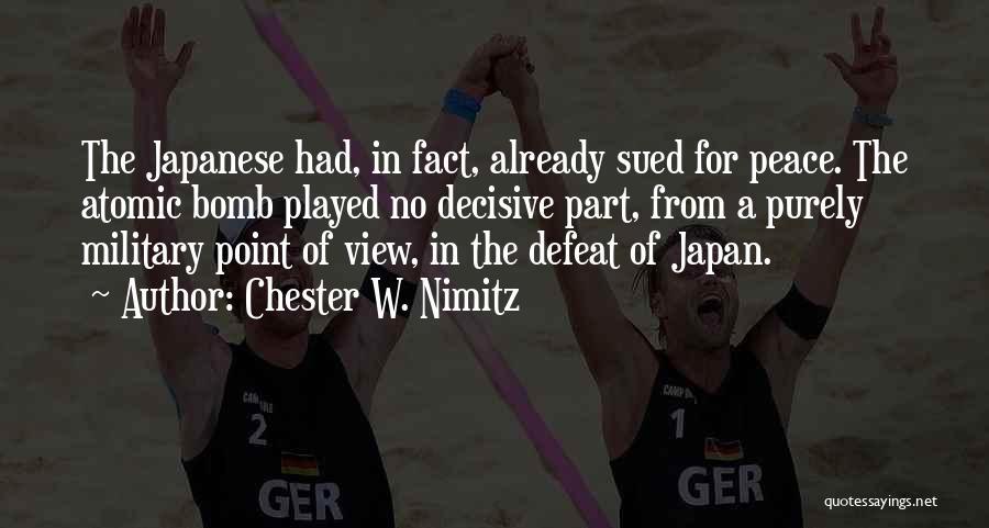 Chester W. Nimitz Quotes 1034690