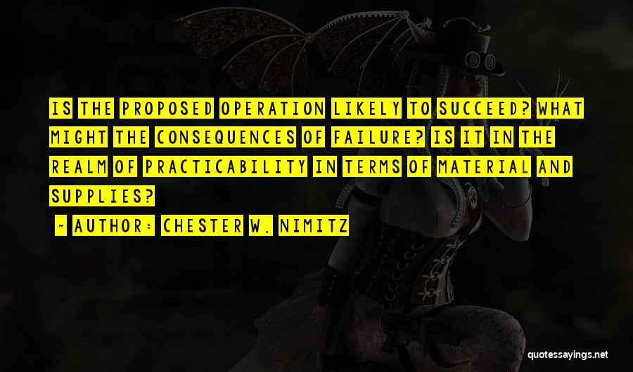 Chester W. Nimitz Quotes 1146221