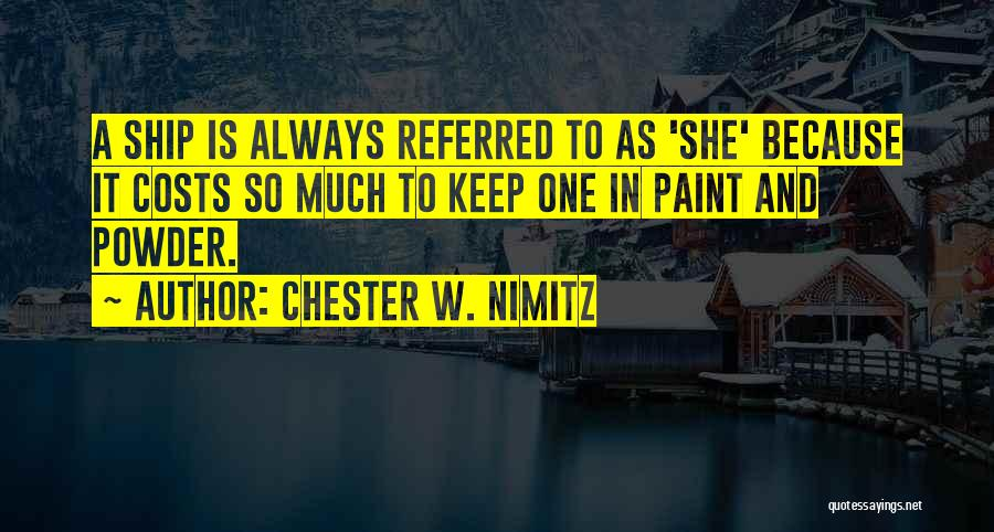 Chester W. Nimitz Quotes 1334857